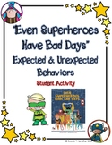 """Even Superheroes Have Bad Days"" Student Activity"