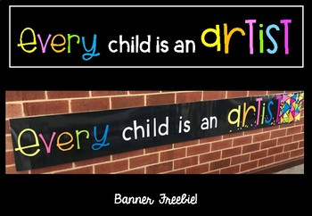 """Every child is an artist"" Banner Freebie"