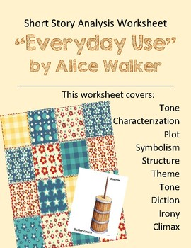 """""""Everyday Use"""" by Alice Walker Study Guide"""