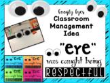 """""""Eye"""" was caught being Respectful! {Classroom Management Idea}"""