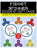 *FIDGET SPINNER* Student Gift Tag:Perfect end year gifts!
