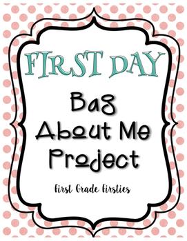 {{ FIRST DAY }} Bag About Me Family Project