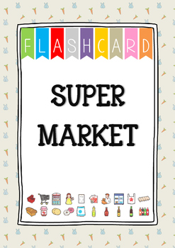{FLASH CARDS} SUPERMARKET VOCABULARY