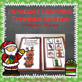 December Interactive Preschool Activities for Speech Therapy