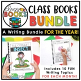Class Books BUNDLE   Writing For The Year   Writing Center