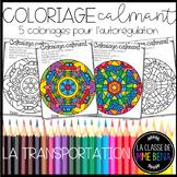 Coloriage Calmant - LA TRANSPORTATION