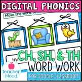 Digital Phonics Activities Digraphs CH SH TH Word Work Goo