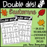 {Double Dés: l'automne!} A game to practice Fall vocabular