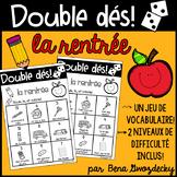 {Double Dés: la rentrée!} A game to practice back to schoo