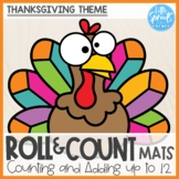 Roll and Count Mats ● Thanksgiving Theme ● Number Sense Counting Activity
