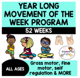 YEAR LONG MOVEMENT OF THE WEEK PROGRAM! sensory OT