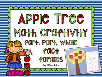 Apple Tree Math Craftivity {number bond fact families}