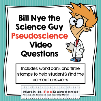Bill Nye the Science Guy Pseudoscience Video Questions