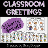 Classroom Greetings Choice Board