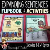 Expanding Sentences Activities, Lesson Plans, Centers
