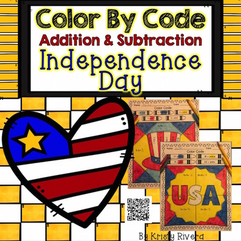 Independence Day Color by Code:  Addition and Subtraction
