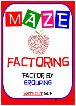 Maze - Factoring - Factor by Grouping - NO GCF