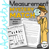 Measurement Mystery Match Activity