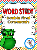 Word Study: Double Final Consonants
