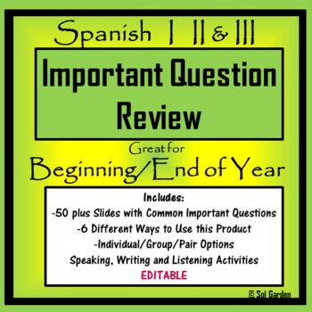 Spanish Back to School -  Important Question Review - Spanish I,II,III