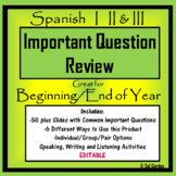 Spanish Important Question Review - Spanish I,II,III