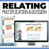 Relating Multiplication and Division Activities Using Goog