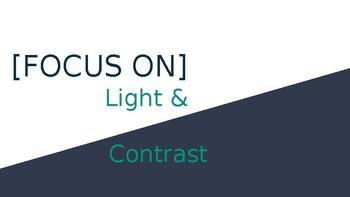 [FOCUS ON] Light & Contrast