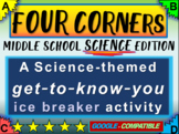"""""""FOUR CORNERS"""" Get-to-know-you ice breaker game for middle school SCIENCE class"""