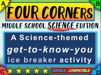 """FOUR CORNERS"" Get-to-know-you ice breaker game for middle school SCIENCE class"