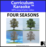 'FOUR SEASONS' ~ MP4 Curriculum Karaoke™ READ, SING, LEARN