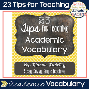 {FREE} 23 Tips for Teaching Academic Vocabulary
