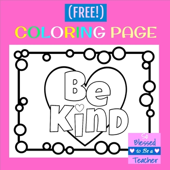 FREE Be Kind Coloring Page By So Blessed To Be A Teacher TpT