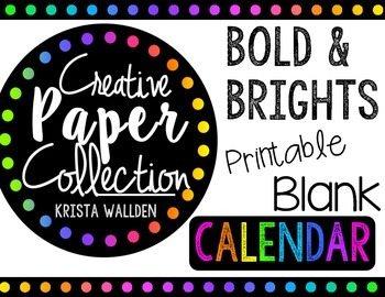 {FREE} Bold and Brights Printable Calendar BLANK {Creative