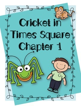 Cricket in Times Square Chapter One Questions