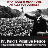 {FREE} Dr. King's Positive Peace: What does it mean to be an ally for justice?