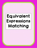 (FREE) Equivalent Expressions Matching