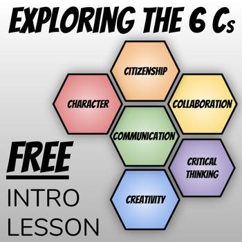 FREE: Exploring the Six Cs Unit Overview Lesson