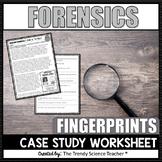 Real Life Forensics: Fingerprint Case Study [worksheet]