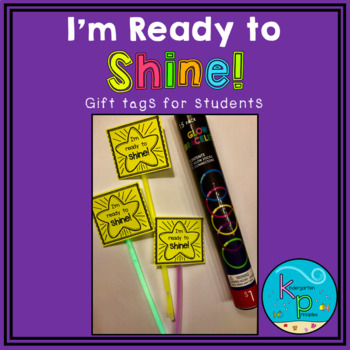 *FREE* Gift Tags - I'm Ready to Shine!