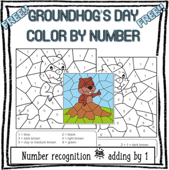 * FREE * Groundhog Day Color by Number & Color by Adding the number 1