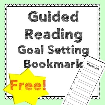 [[FREE]] Guided Reading Goal Setting Bookmark!