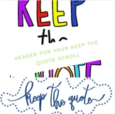 ***FREE*** Keep the Quote header