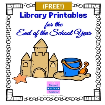 FREE Library Worksheets For The End Of The School Year TpT