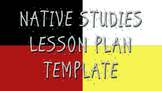 FREE Native Studies Lesson Plan Template