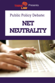 *FREE* Net Neutrality Public Policy Debate