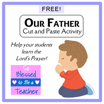 {FREE!} Our Father / Lord's Prayer Printable Cut and Paste Activity