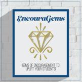 EncouraGems: Back to School Notes of Encouragement, Growth Mindset Notes