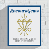 EncouraGems: Back to School Notes of Encouragement, Growth