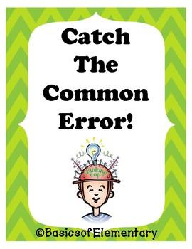 ***FREE Sneak Peak*** Catch the Common Error!