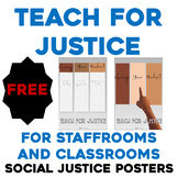 FREE Social Justice Posters - for Staff rooms and Classrooms